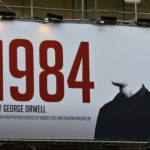 Welcome to 1984: The Government's Relentless Assault on Democracy