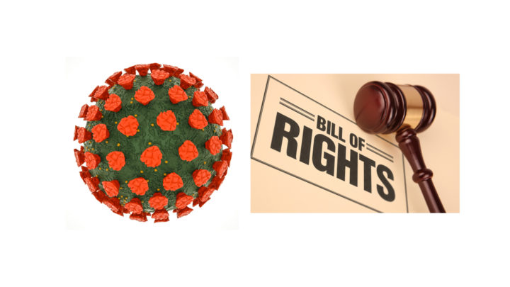 Corona Virus and the Bill of Rights