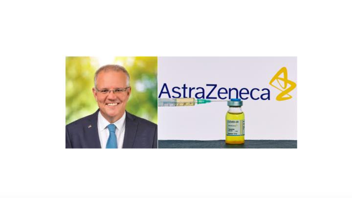 Scott Morrison AstraZeneca Vaccine