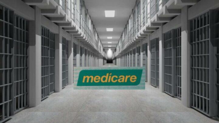 Medicare and prison