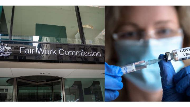 COVID Vaccine and Fair Work Commission